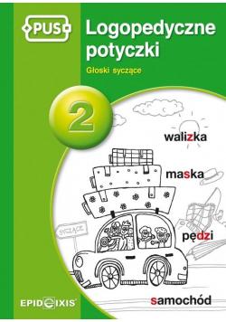 PUS Logopedyczne potyczki 2 Głoski syczące
