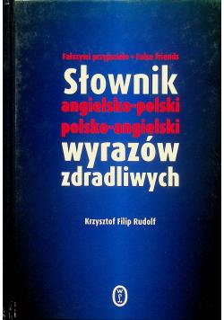 Słownik wyrazów zdradliwych angielsko -  polski polsko - angielski