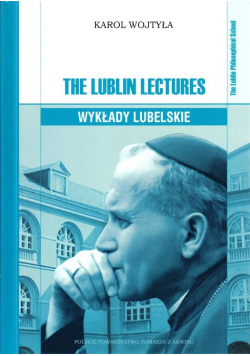 The Lublin Lectures. Wykłady lubelskie