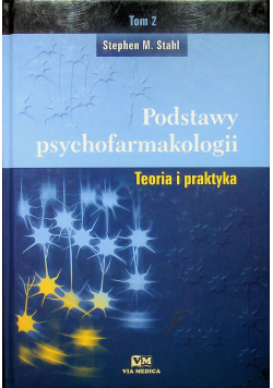 Podstawy psychofarmakologii Tom II