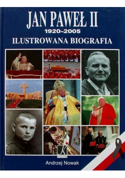 Jan Paweł II  ilustrowana biografia