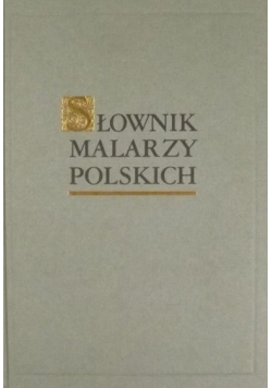 Słownik malarzy polskich Tom 2