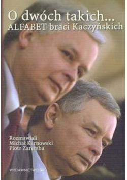 O dwóch takich alfabet braci Kaczyńskich