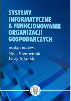 Systemy informatyczne a funkcjonowanie organizacji gospodarczych