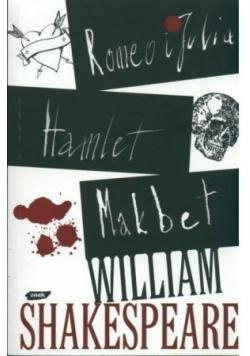 Romeo i Julia Hamlet Makbet