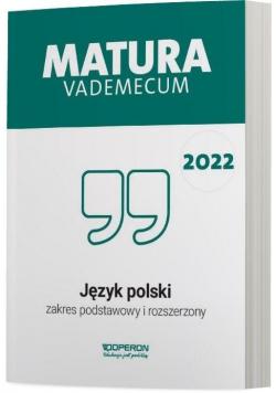 Matura 2022 Jezyk polski Vademecum ZPR OPERON