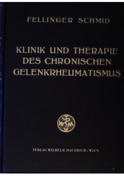 Klinik und Therapie des Chronischen Gelenkrheumatismus