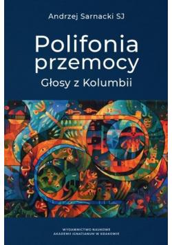 Polifonia przemocy. Głosy z Kolumbii
