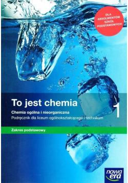 To jest chemia 1 Zakres podstawowy