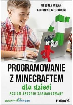 Programowanie z Minecraftem dla dzieci p.średni
