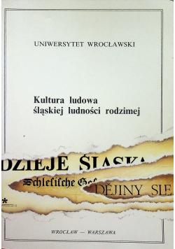 Kultura ludowa śląskiej ludności rodzimej  + autograf  SImonides