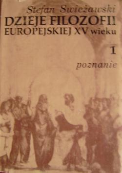 Dzieje filozofii europejskiej XV wieku 1 poznanie