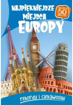 Najpiękniejsze miejsca Europy
