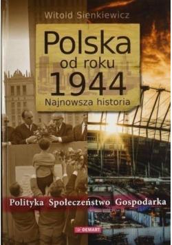 Polska od roku 1944 Najnowsza historia
