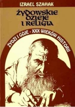 Żydowskie dzieje i religia Żydzi i goje XXX wieków historii