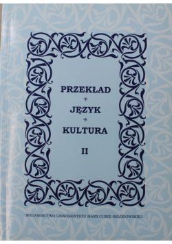 Przekład Język  Kultura