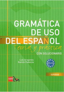 Gramatica de uso del espanol C1-C2