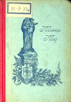 Miesiąc maj poświęcony najświętszej Pannie Maryi  1896 r