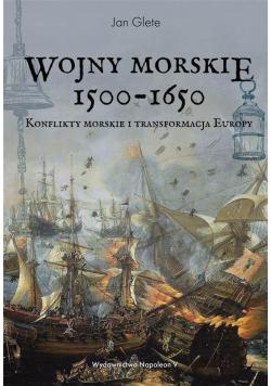 Wojny morskie 1500-1650. Konflikty morskie i ...