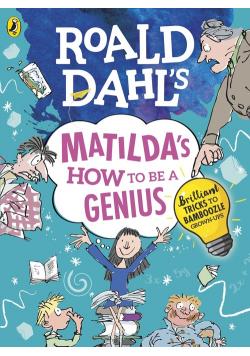 Roald Dahls Matildas How to be a Genius