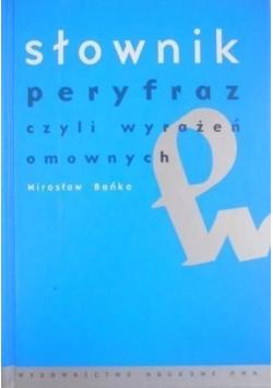 Słownik peryfraz czyli wyrażeń omownych