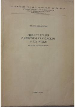 Procesy Polski z Zakonem Krzyżackim w XIV wieku