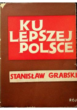 Ku lepszej Polsce 1938 r.