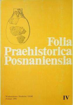 Folia Praehistorica Posnaniensia tom IV