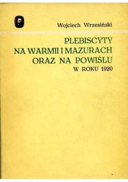 Plebiscyty na Warmii i Mazurach oraz na Powiślu w roku 1920
