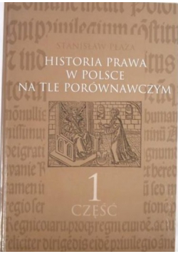 Historia prawa w Polsce na tle porównawczym część 1