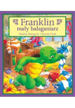 Franklin mały bałaganiarz T.3
