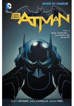 Batman Rok zerowy Tajemnicze miasto tom 4