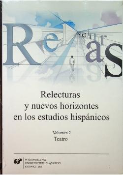 Relecturas y noevos horizontes en los estudios hispanicos Volumen 2 Teatro NOWA