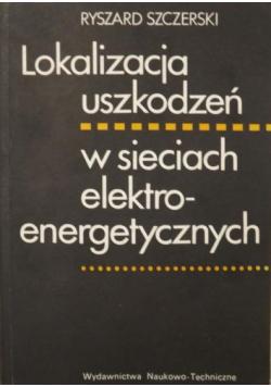 Lokalizacja uszkodzeń w sieciach elektroenergetycznych