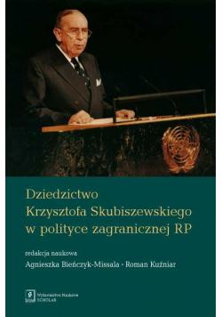 Dziedzictwo Krzysztofa Skubiszewskiego w polityce zagranicznej RP