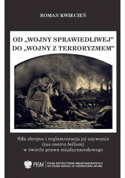Od wojny sprawiedliwej do wojny z terroryzmem