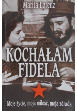 Kochałam Fidela
