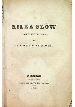 Kilka słów Hilarego Meciszewskiego do redaktora gazety poznańskiej 1845 r