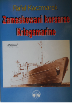 Zamaskowani korsarze Kriegsmarine