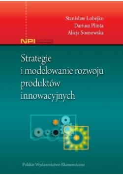 Strategie i modelowanie produktów innowacyjnych