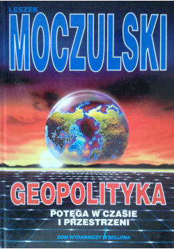 Geopolityka potęga w czasie w przestrzeni