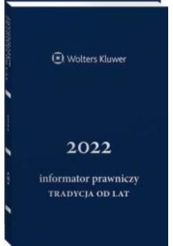 Informator Prawniczy 2022 Tradycja Granatowy