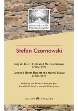 Stefan Czarnowski. Listy do do H. Huberta ...