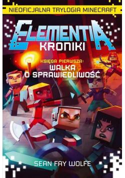 Elementia Kroniki Nieoficjalna trylogia Minecraft