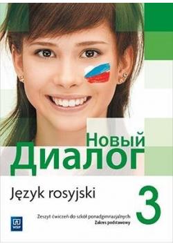 Język rosyjski 3 Zeszyt ćwiczeń Zakres podstawowy