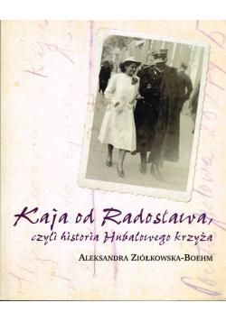 Kaja od Radosława czyli historia Hubalowego krzyża + Autograf