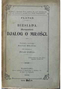 Biesiada Djalog o miłości 1909 r.