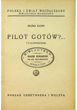 Pilot gotów 1938r.