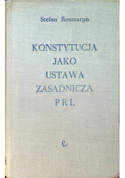 Konstytucja jako ustawa zasadnicza PRL