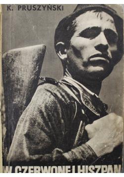 W czerwonej Hiszpanii 1937 r.